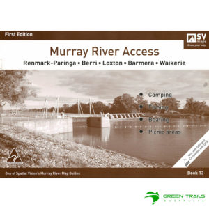 Murray River Access Guide - Renmark to Waikerie Book 13 - Brown SV Maps