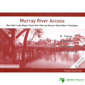 Murray River Access Guide - Murrabit to Tooleybuc Book 5 - Burgundy SV Maps