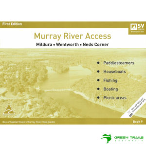 Murray River Access Guide - Mildura to Neds Corner Book 9 - Mustard SV Maps