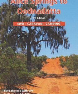 Alice Springs to Oodnadatta - Westprint Outback Map and Travel Guide