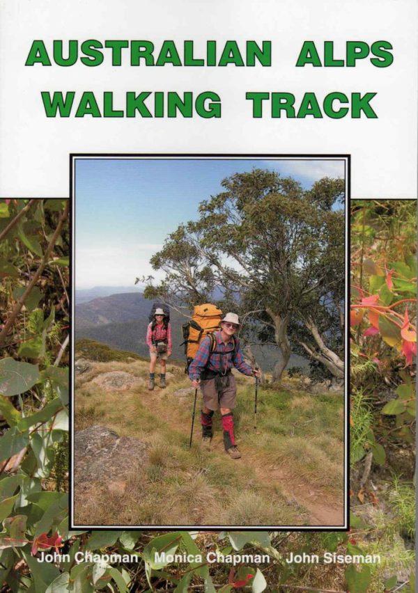 Australian Alps Walking Track - 4th Edition - Chapman & Siseman