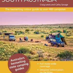 Camping Guide to South Australia 4th Edition 304 Pages