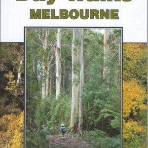 Day Walks Melbourne - 2nd Edition - Chapman & Siseman