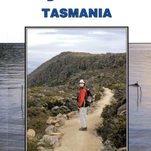 Day Walks Tasmania - 2nd Edition - J&M Chapman