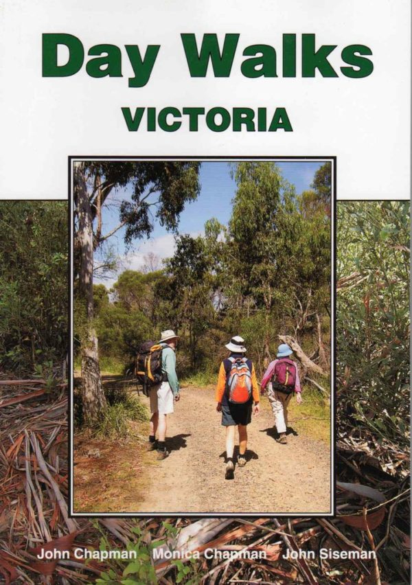 Day Walks Victoria - 2nd Edition - Chapman & Siseman