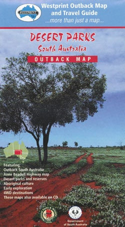 Desert Parks of South Australia Outback Map - Westprint Travel Guide