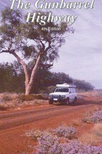 The Gunbarrel Highway 4WD Caravan Camping - Westprint Outback Map