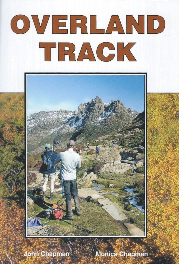 Overland Track - Third Edition - J&M Chapman