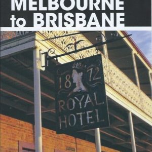 RACV Melbourne to Brisbane Touring Map