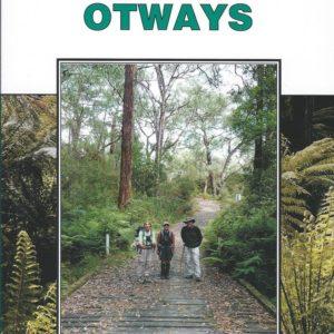 Walking The Otways - 4th Edition - Geelong Bushwalking Club